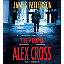 The People vs. Alex Cross Audiobook by James Patterson Narrated by Andre Blake