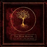 Life and Death - The Dear Hunter