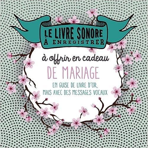 Lire un Le livre à enregistrer à offrir en cadeau de mariage pdf, epub ebook