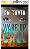 Wake Up Call: Book 1 of the Nasaru Chronicles