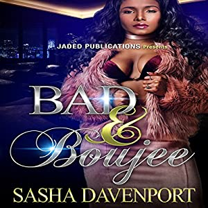 Bad and Boujee Audiobook
