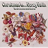 Christmas Is ... Percy Faith, His Orchestra and Chorus
