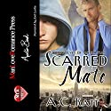 Scarred Mate: Werewolves of Manhattan, Book 3 Audiobook by A.C. Katt Narrated by Joel Leslie