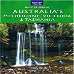 Australia's Melbourne, Victoria, & Tasmania: Travel Adventures | Holly Smith
