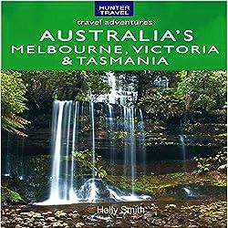 Australia's Melbourne, Victoria, & Tasmania