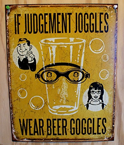If Judgement Joggles Wear Beer Goggles Tin Sign 13 x 16in ()