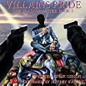 Villains Pride: The Shadow Master, Book 2 Audiobook by M. K. Gibson Narrated by Jeffrey Kafer