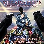 Villains Pride: The Shadow Master, Book 2 | M. K. Gibson