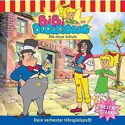 Die neue Schule (Bibi Blocksberg 64)