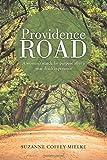 Providence Road, Suzanne Coffey Mielke, 1490840842