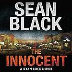 The Innocent: A Ryan Lock Novel | Sean Black
