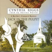 Jack in the Pulpit: A Martha's Vineyard Mystery | Cynthia Riggs