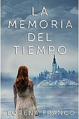 La memoria del tiempo (Spanish Edition) Paperback