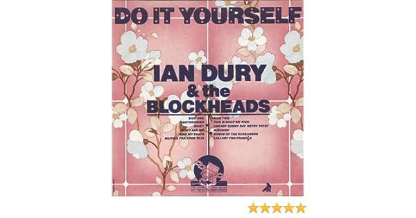 Ian dury the blockheads do it yourself lp amazon music solutioingenieria Gallery