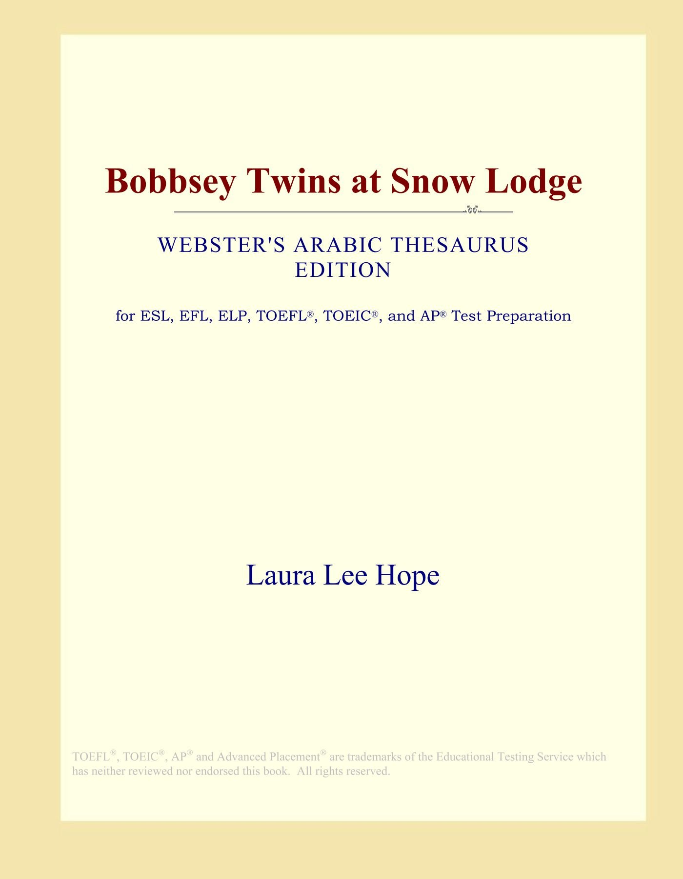 Read Online Bobbsey Twins at Snow Lodge (Webster's Arabic Thesaurus Edition) pdf