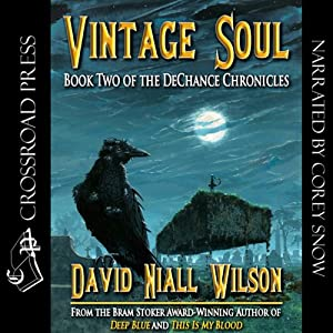 Vintage Soul: Book II of the DeChance Chronicles Audiobook