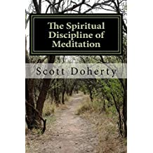 The Spiritual Discipline of Meditation: A Daily Devotion in the Scriptures