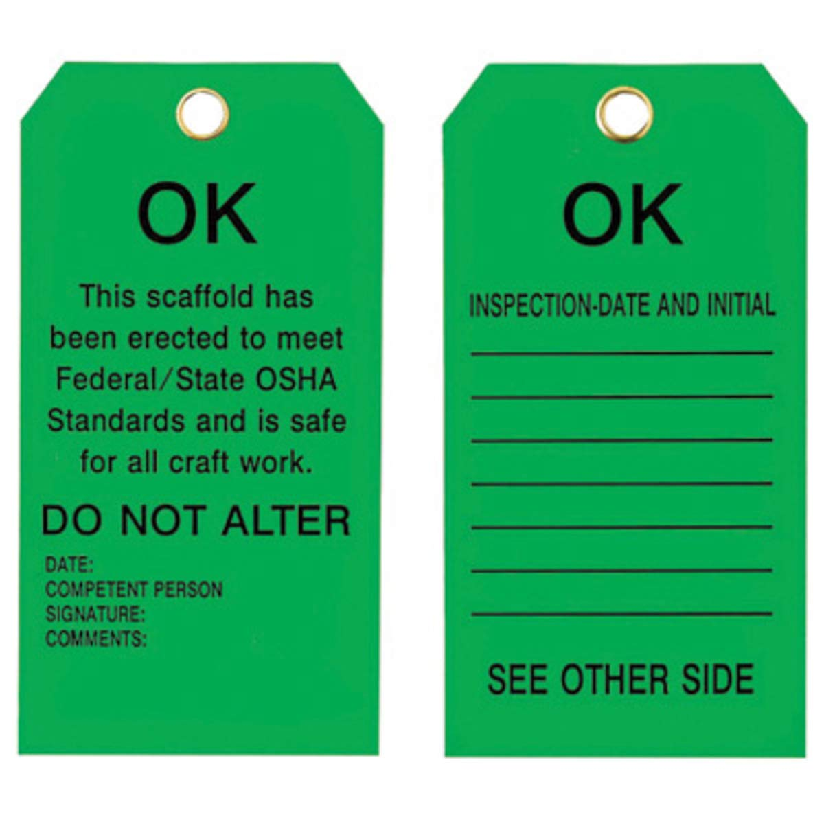 Brady 5 3/4'' X 3'' Black Metal Scaffolding Tag''THIS SCAFFOLD HAS BEEN ERECTED TO MEET FEDERAL/STATE OSHA STANDARDS AND IS SAFE FOR ALL CRAFT WORK. DO NOT ALTER DATE by Brady USA