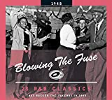 Blowing The Fuse 1948-classics That Rocked