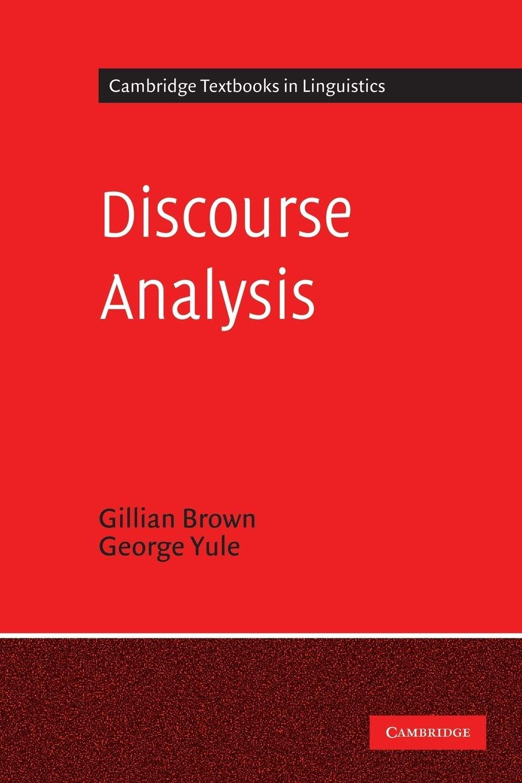 Discourse Analysis Cambridge Textbooks in Linguistics  Brown ...