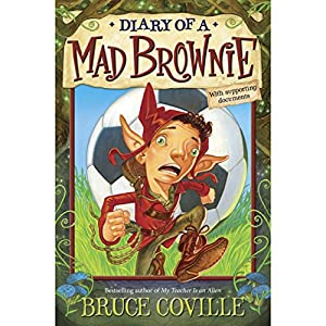 The Enchanted Files: Diary of a Mad Brownie Audiobook