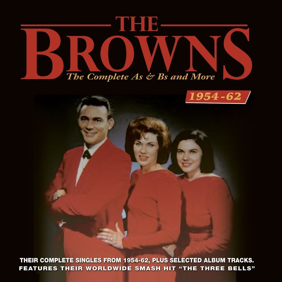 CD : The Browns - Complete As & Bs And More 1954-62 (2PC)
