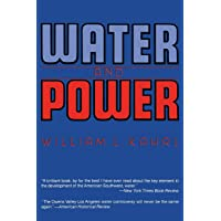 Water and Power: The Conflict over Los Angeles Water Supply in the Owens Valley