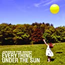 Everything Under the Sun