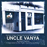 Guitar Music From Uncle Vanya by David Shaw-Parker (2012-07-10)