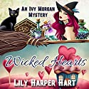 Wicked Hearts: An Ivy Morgan Mystery, Book 9 Audiobook by Lily Harper Hart Narrated by Angel Clark