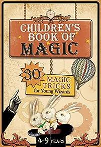 Children's Book Of Magic: 30 Magic Tricks For Young Wizards by Konrad Modzelewski ebook deal