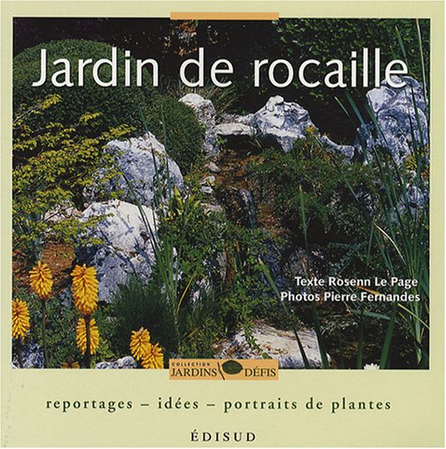 Jardin De Rocaille 9782744907289 Amazon Com Books