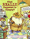 What Really Happened to Humpty?, Jeanie Franz Ransom, 1580893910