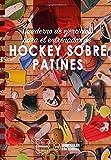 Cuaderno de Ejercicios para el Entrenador de Hockey Patines