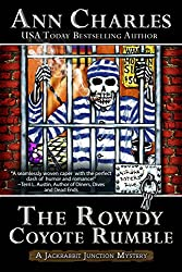 The Rowdy Coyote Rumble (Jackrabbit Junction Humorous Mystery Book 4)
