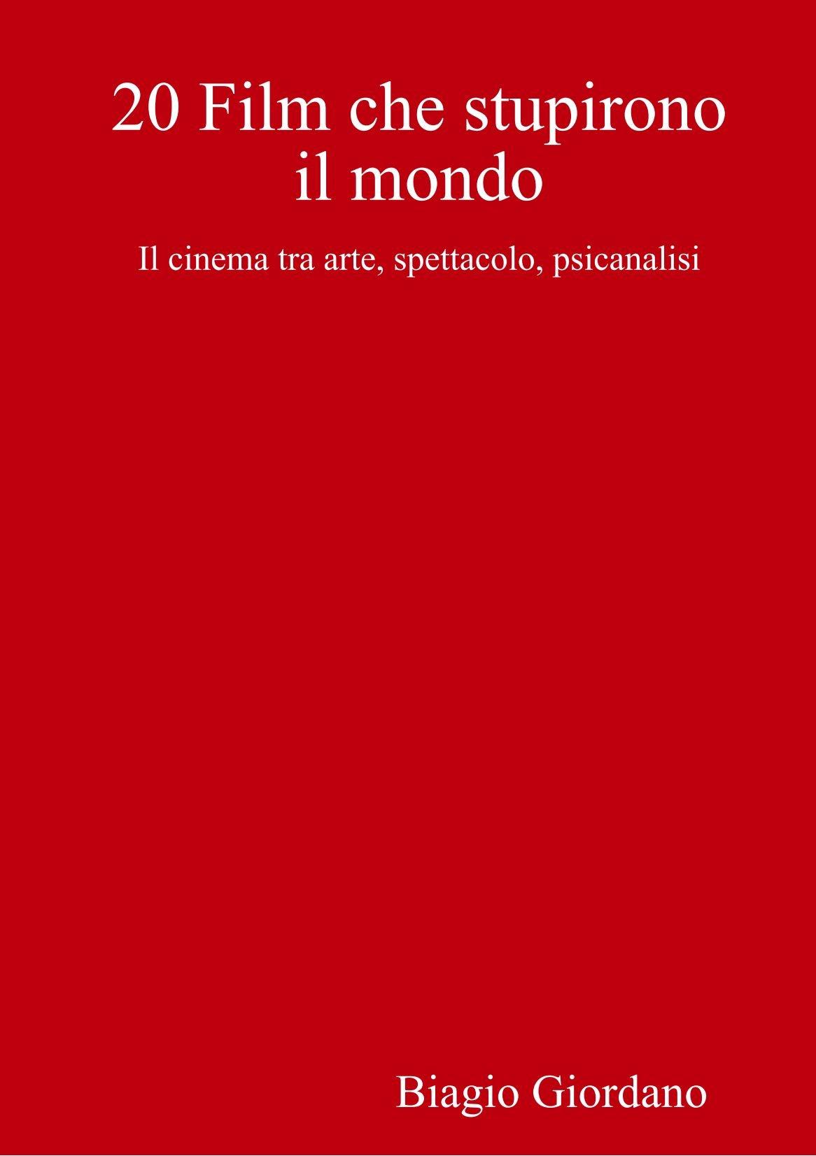 Download 20 Film che stupirono il mondo (Italian Edition) PDF
