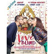Love is Blind - Philippines Filipino Movie