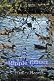 Ripple Effect, Hadley Hoover, 1458379116