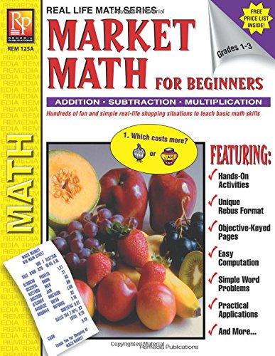 Real Life Math Series: Market Math for Beginners | Reproducible Activity Book