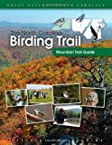 The North Carolina Birding Trail, North Carolina Birding Trail and North Carolina Birding Trail Staff, 0807859656