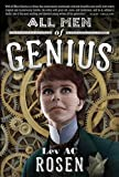 """""""All Men of Genius"""" av Lev A. C. Rosen"""