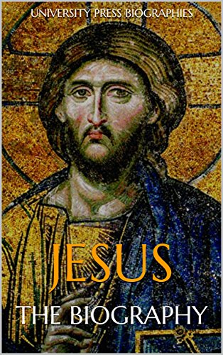 jesus the biography kindle edition by university press