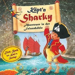 Käpt'n Sharky: Abenteuer in der Felsenhöhle Hörspiel