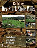Building Dry-Stack Stone Walls