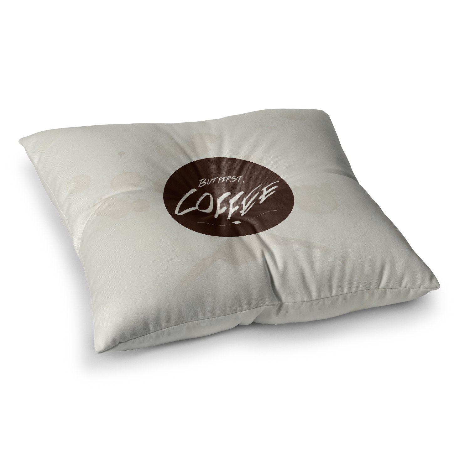 Kess InHouse Juan Paolo But First 23 x 23 Square Floor Pillow Coffee Beige Brown