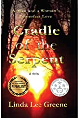 Cradle of the Serpent: A Man and a Woman's Imperfect Love Kindle Edition