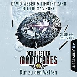 Ruf zu den Waffen (Der Aufstieg Manticores 2)