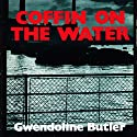 Coffin on the Water Audiobook by Gwendoline Butler Narrated by Nigel Carrington