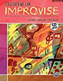img - for Together We Can Improvise, Vol 2: Three Units Based on Stories and Themes for Teachers 4-6 and Teaching Artists, Book & CD book / textbook / text book