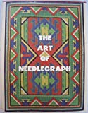 img - for The Art of Needlegraph: at Last Patterns That Let You Create Your Own Masterpieces, Using Your Own colors, Wools and Stitches book / textbook / text book